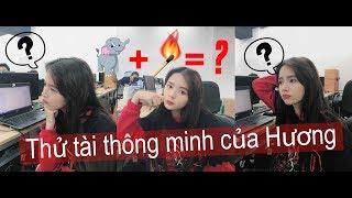 Thử trí thông minh của Hương - Lan Huong Channel