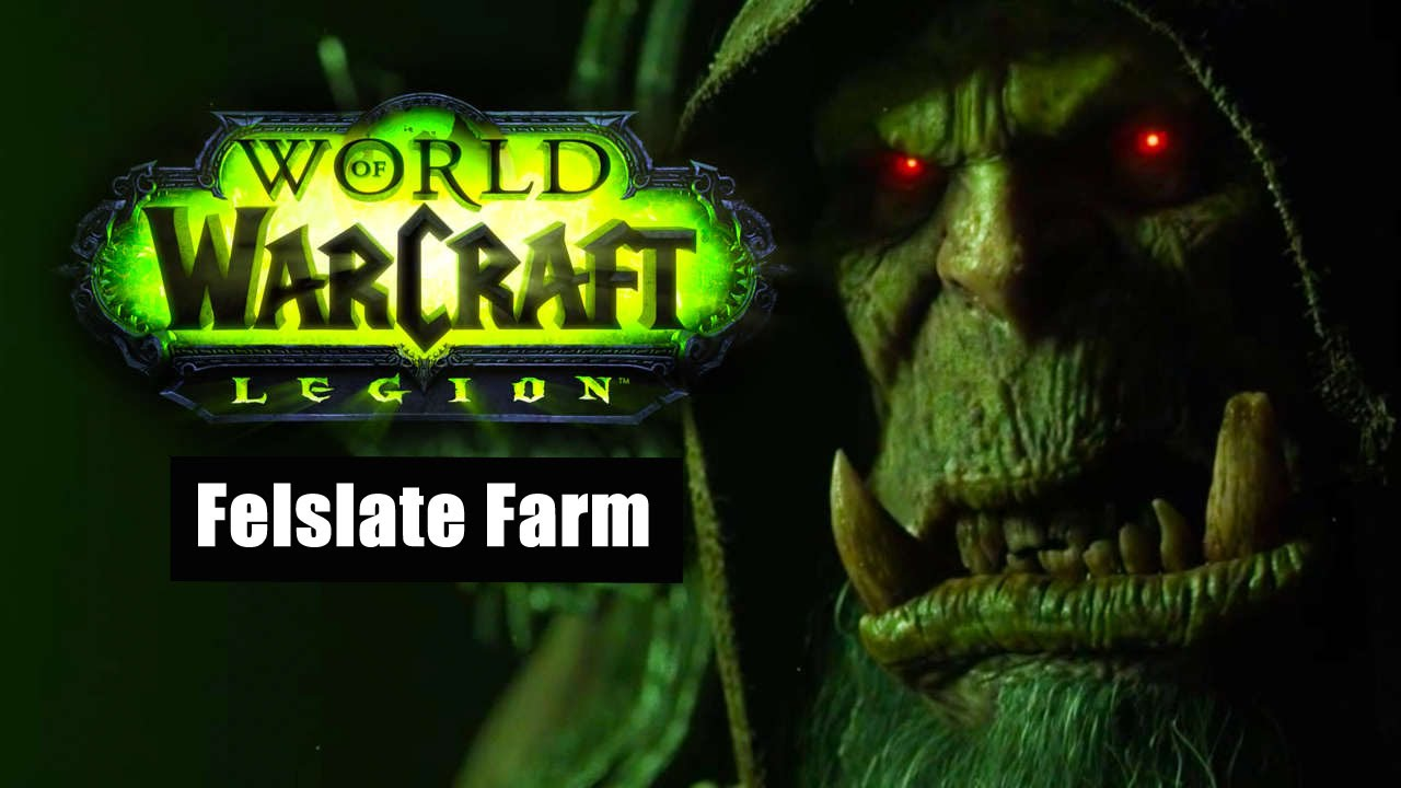 World Of Warcraft Best Felslate Farming Spot 7 0 3 Youtube
