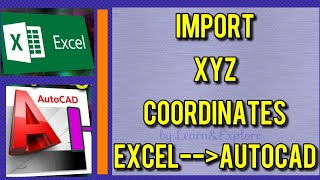 How to import X Y Z coordinates from Excel to AutoCAD