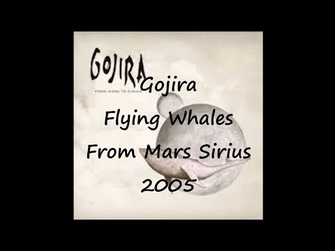 Gojira-Flying Whales (Lyrics)