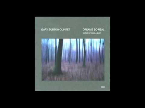 Gary Burton Quintet • Dreams So Real (1976) US