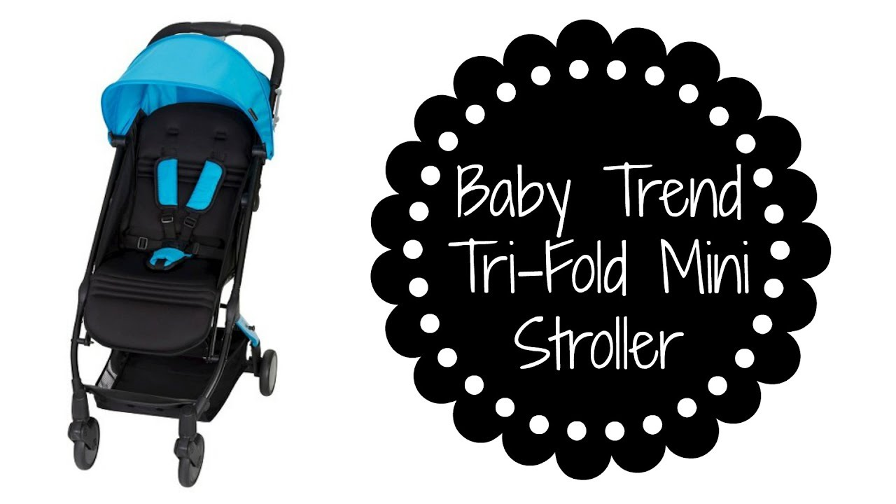 Baby Trend Tri Fold Mini Stroller Review Amp Specs Youtube