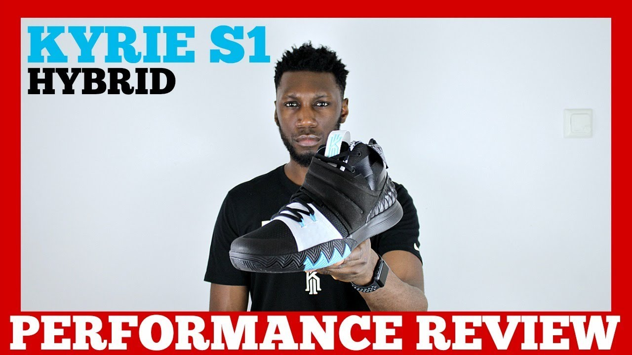 a7f6b259c041 NIKE KYRIE S1 HYBRID PERFORMANCE REVIEW - YouTube