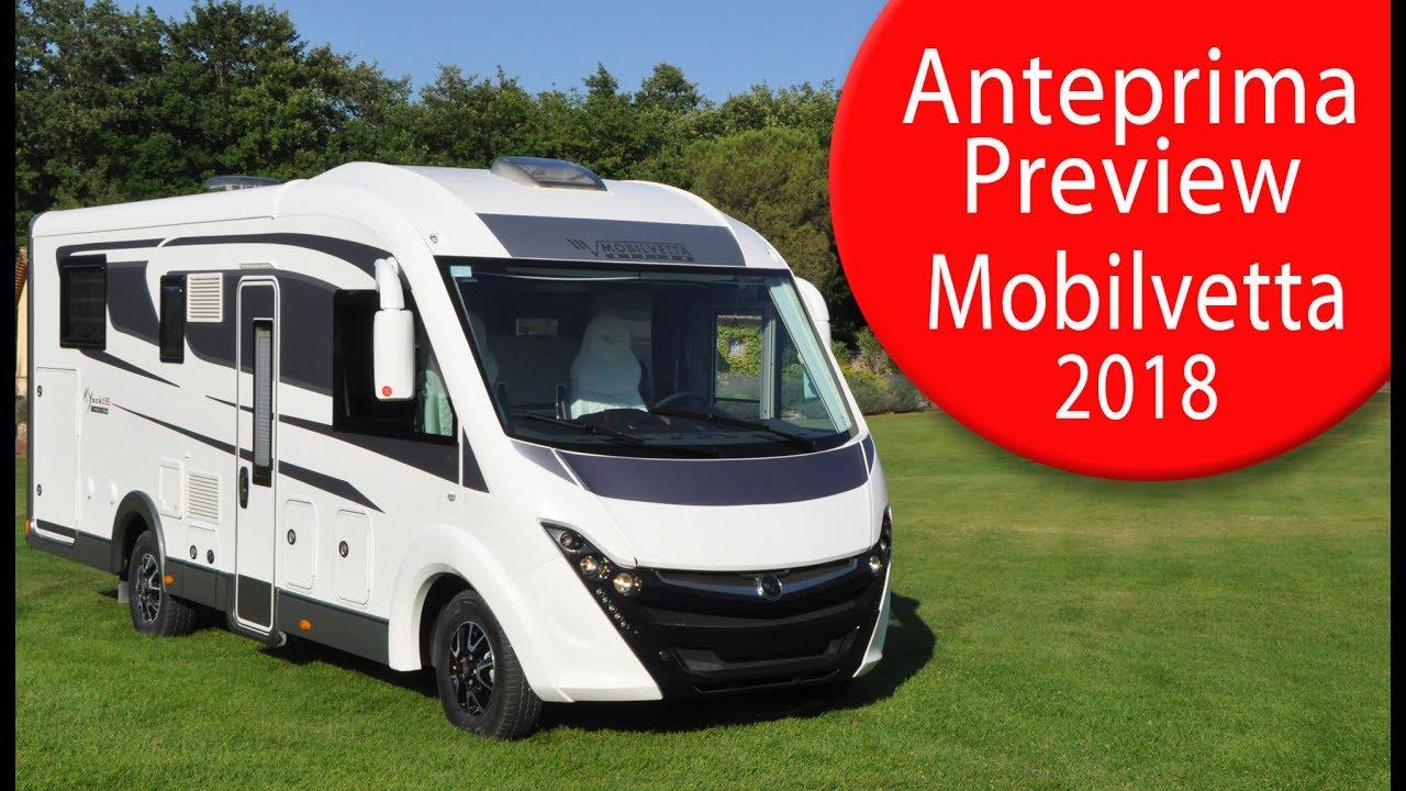Anteprime Camper 2018 Mobilvetta Motorhome Preview 2018