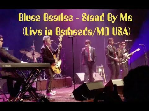Blues Beatles - Stand By Me (Live in Bethesda/MD USA) 2017