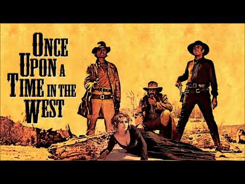 Once Upon A Time In The West ultimate soundtrack suite by Ennio Morricone
