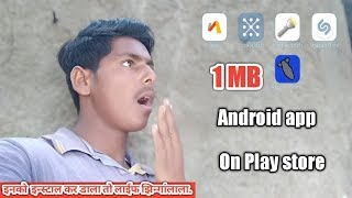 Top 5 Best Android  Apps In 1 MB  1 MB के कमाल के एप्स प्लेस्टोर पर   App in 1 mb