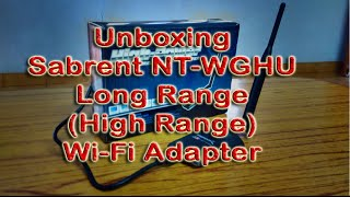Sabrent NT-WGHU Long Range Wi Fi Adapater Unboxing, Specs [HD]