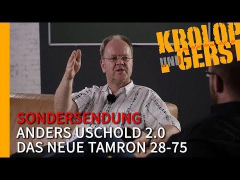 ANDERS 2.0 - DAS SAGT ER ZUM NEUEN TAMRON 28-75 📷 Krolop&Gerst