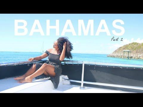 Travel Vlog   Bahamas Part 2