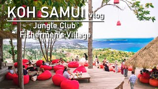 Koh Samui VLOG 3 - Jungle Club & Fishermen