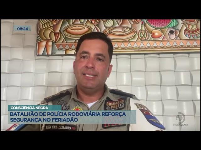 Batalhão de Polícia Rodoviária garante segurança nas rodovias no feriadão