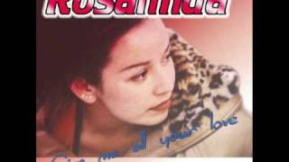 ROSALINDA - GIVE ME ALL YOUR LOVE (CLUB MIX)