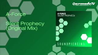 A Force - Silent Prophecy (Original Mix)