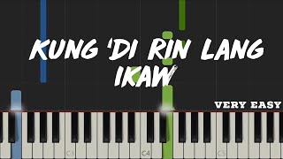 Kung 'Di Rin Lang Ikaw - December Avenue Feat. Moira | Very Easy Piano Tutorial