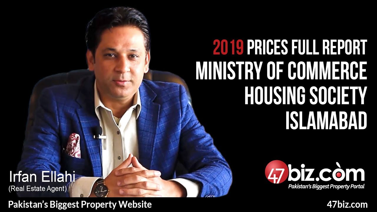 MINISTRY OF COMMERCE HOUSING SOCIETY ISLAMABAD 2019 PRICES UPDATES