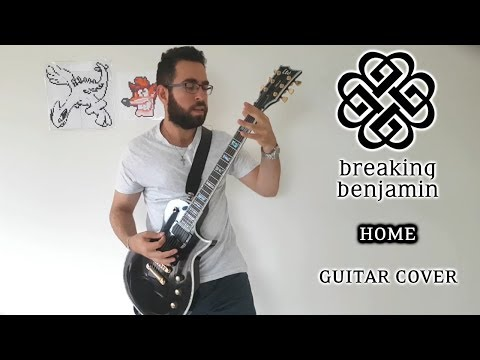 Breaking Benjamin - Home (Guitar Cover)