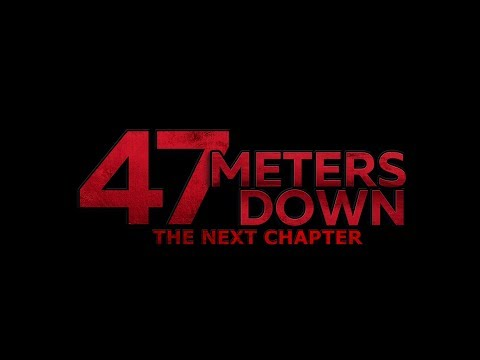 47 Meters Down: The Next Chapter (Official Teaser)