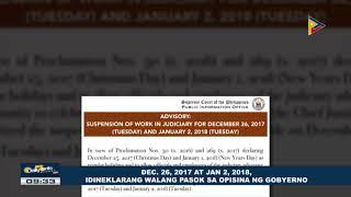 Dec 26, 2017 at Jan 2, 2018, idineklarang walang pasok sa opisina ng gobyerno