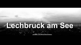 How to pronounce Lechbruck am See in German
