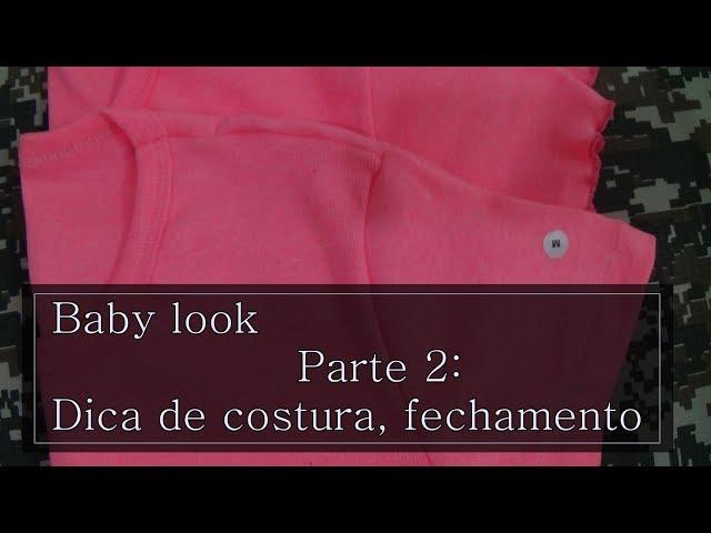 Costura ,camiseta Baby look ,ribana  fechamento canelada 2