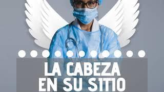 LA CABEZA EN SU SITIO18: Personal sanitario