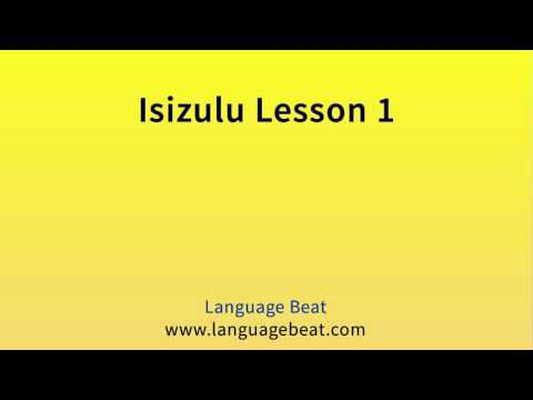 Learn Isizulu Lesson 1   :  Isizulu  Phrases for Beginners
