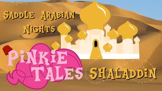 Pinkie Tales: Saddle Arabian Nights Shaladdin