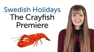 Swedish Holidays - The Crayfish Premiere - Kräftpremiären