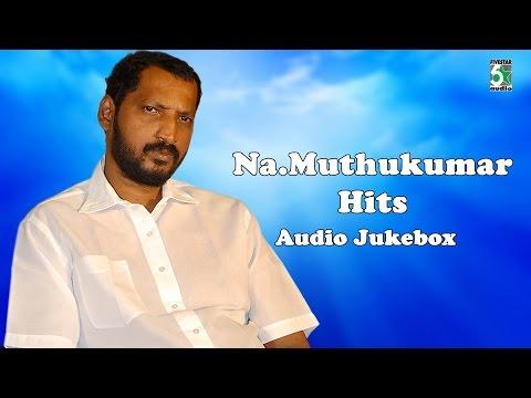 Na Muthukumar Super Hit Audio Jukebox Vol 1