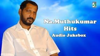 Na Muthukumar Super Hit Popular Audio Jukebox Vol 1