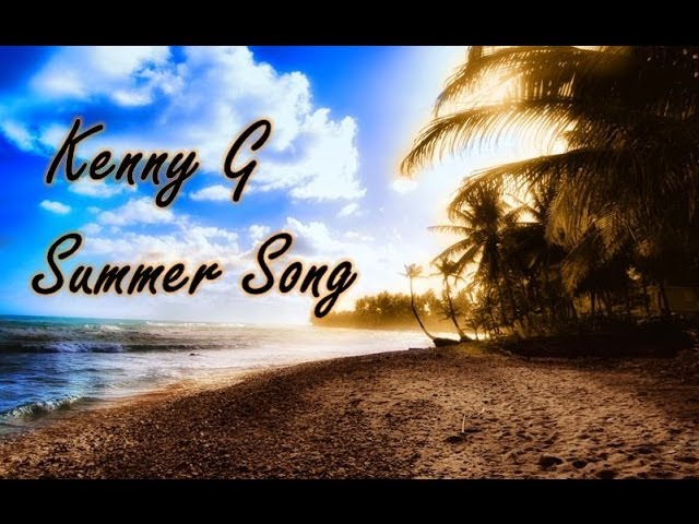 kenny-g-summer-song-kennyguille