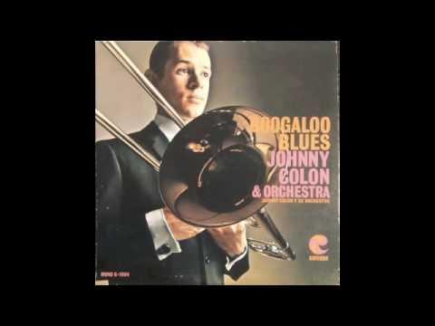 Johnny Colon - Boogaloo Blues