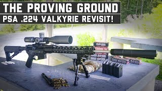 We Revisit The 224 Valkyrie! The Proving Ground