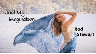 Just My Imagination - Rod Stewart (tradução) HD