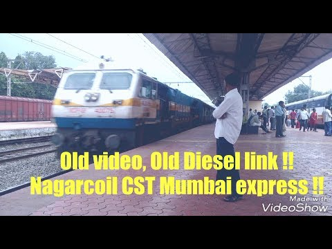 Old video, Old diesel link !! Nagarcoil CST Mumbai Express !!