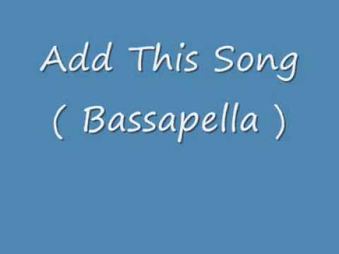 Gus Gus  Add This Song  Bassapella