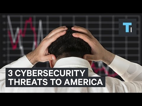The 3 biggest cybersecurity threats to America
