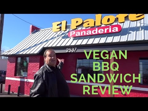 Vegan Barbeque Sandwich Review | El Palote