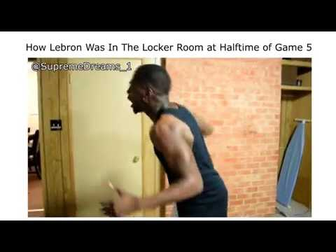 How Lebron Was In The Locker Room At Halftime Of 5