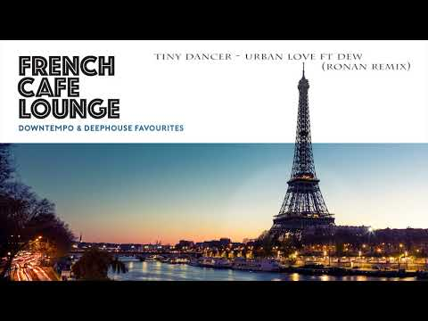 French Café Lounge: Downtempo and Deep House Favorites