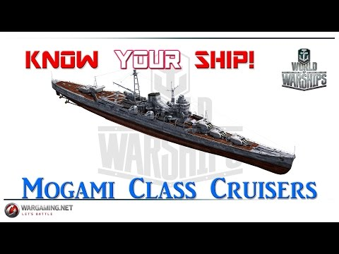 World of Warships - Know Your Ship #14 - Mogami Class Cruisers