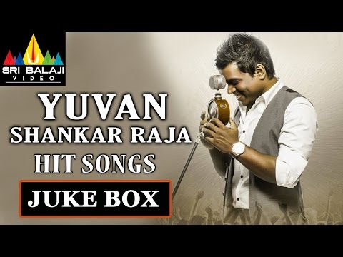 Yuvan Shankar Raja Hit Songs Jukebox | Telugu Video Songs | Sri Balaji Video
