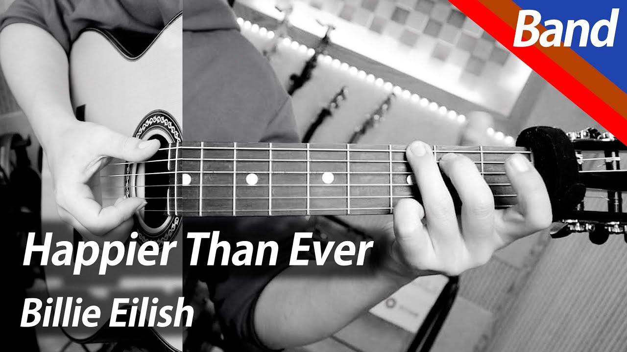 Billie Eilish - Happier Than Ever | 밴드 커버