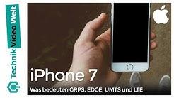 iPhone 7 Was bedeuten GRPS, EDGE, UMTS und LTE
