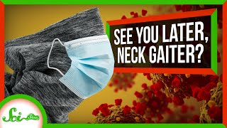 About That Neck Gaiter Study... | SciShow News