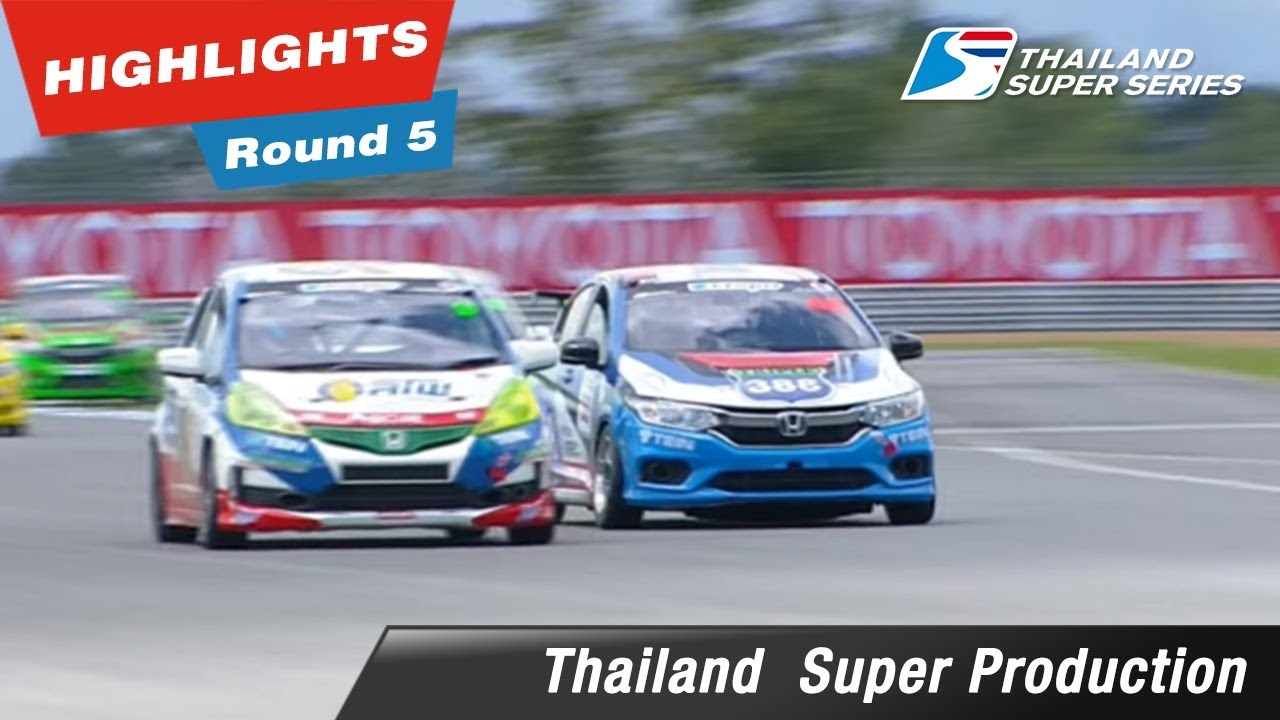 Highlights Thailand Super Production Round 5 : @Chang International Circuit