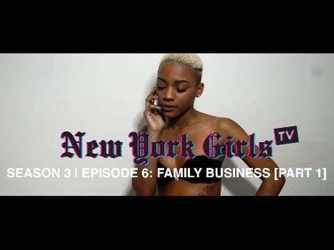 "NYGTV S3 E6: ""Family Business"" [Part 1]"