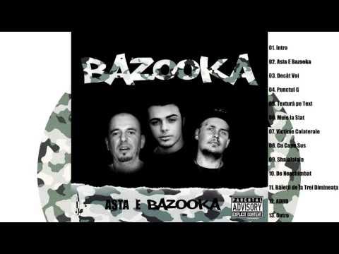 BAZOOKA  Asta E Bazooka Prod. ECHO