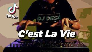 Download lagu TIK TOK VIRAL ! C'est La Vie ( DJ DESA Remix )